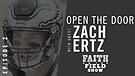 FOTF Episode #2 - Open The Door: Guest Zach Ertz